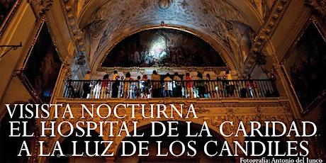 Visita Nocturna al Hospital de la Caridad bajo los candiles entradas