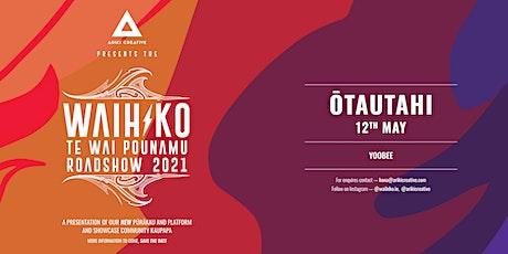 Waihiko Roadshow - Ōtautahi tickets