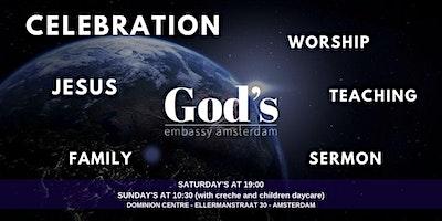 Zaterdagavond  Celebration Gods Embassy Amsterdam