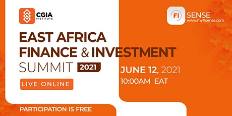East Africa Finance & Investment Summit 2021 tickets