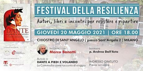 Dante a piedi e volando | Festival della Resilienza, 2021 biglietti