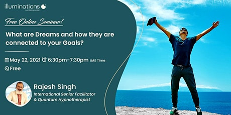 Spiritual Saturdays: What are Dreams & How They Are Connected To Your Goals tickets