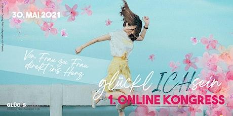 glücklICHsein Online Kongress von Frau zu Frau direkt ins Herz Tickets