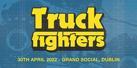 Truckfighters tickets