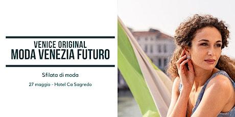 Moda Venezia Futuro biglietti