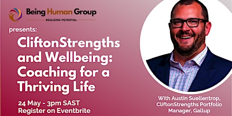 CliftonStrengths and Wellbeing: Coaching for a Thriving Life tickets