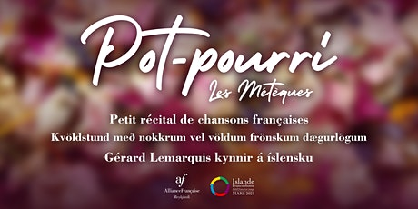 Pot-Pourri, Gérard Lemarquis et Les Métèques tickets