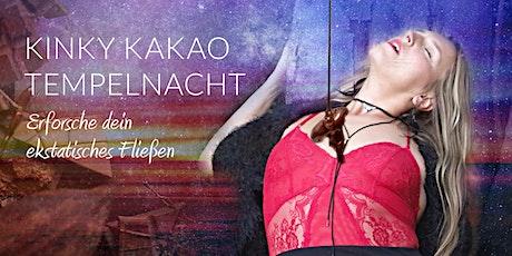 KINKY KAKAO TEMPELNACHT: Erforsche dein ekstatisches Fließen Tickets