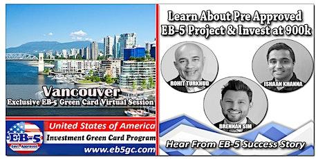 Vancouver  EB-5 American Green Card Virtual Market Series tickets