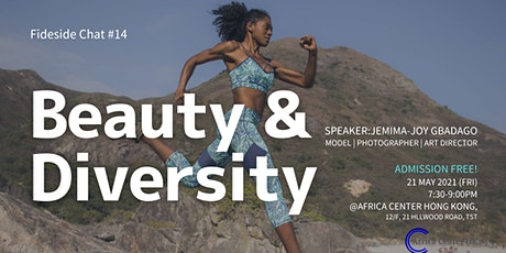 Fireside Chat #14| Beauty & Diversity tickets