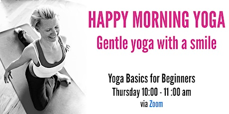 Happy Morning Yoga - FREE Trial on THURSDAY tickets
