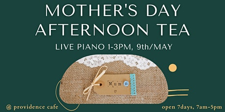 Mother's Day Afternoon Tea with Live Piano tickets