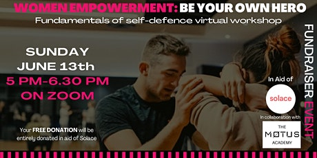 Women Empowerment: Be your own hero. Fundamentals of Self-defence Workshop tickets