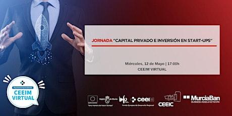 """Jornada """"Capital Privado e Inversión en start-ups"""" entradas"""