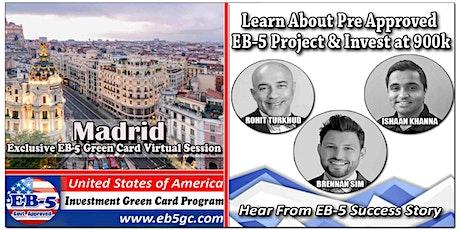Madrid EB-5 American Green Card Virtual Market Series tickets