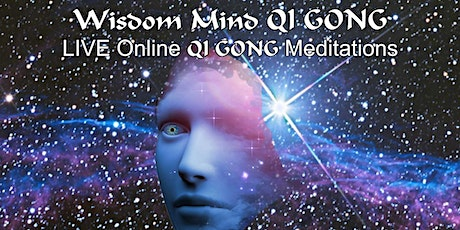 Wisdom Mind QiGong - LIVE Online Meditation Course tickets