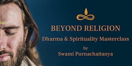 Beyond Religion: Dharma & Spirituality Masterclass tickets