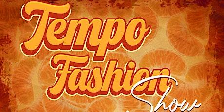 Tempo Fashion Show: A Prelude To Carpe Noctem tickets