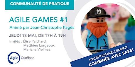 Communautés de pratique - Agile Games Québec #1 et SAFe combinées! billets
