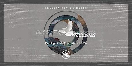 Reunión general (Especial Domingo de Pentecostés) - 23/05/21 - 10:00h entradas