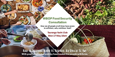 Food Security Hui - Tauranga 17 May tickets