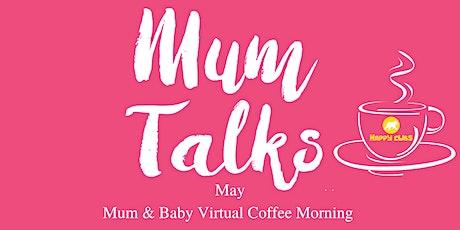 Mum Talks X Happy Cubs Mum & Baby Coffee Morning tickets