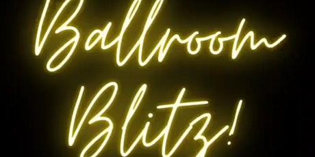 BALLROOM BLITZ! tickets