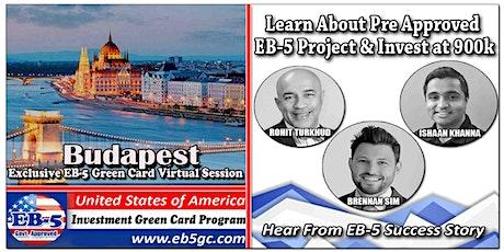 Budapest EB-5 American Green Card Virtual Market Series tickets