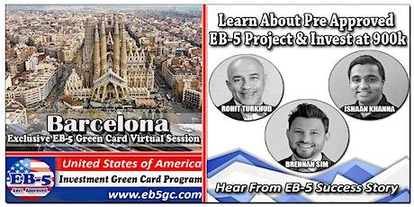 Barcelona EB-5 American Green Card Virtual Market Series tickets