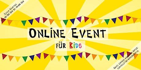 Online Event für Kids - kostenlos Tickets
