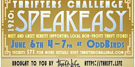 Thrifters Challenge SPEAKEASY 2021 tickets
