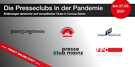 Presseclubs in der Pandemie – Erfahrungen deutscher & europäischer Clubs Tickets