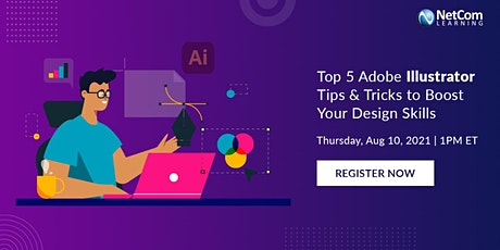 Webinar - Top 5 Adobe Illustrator Tips & Tricks to Boost Your Design Skills tickets