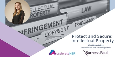 Protect and Secure: Intellectual Property with Burness Paull tickets