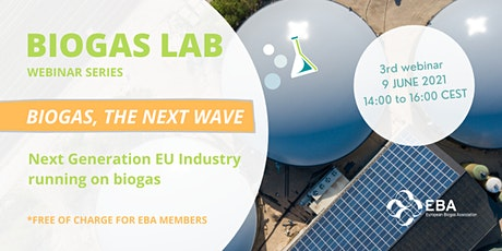 Biogas Lab Webinar Series(3): Next Generation EU Industry running on biogas tickets