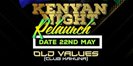 KENYAN NIGHT - RELAUNCH PARTY tickets