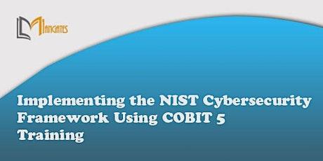 Implementing NIST Cybersecurity Framework  COBIT5  2 Days Virtual-Frankfurt tickets