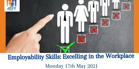 Employability Skills: Excelling in the Workplace tickets