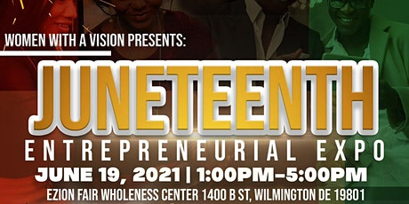 Juneteenth Entrepreneurial Expo tickets