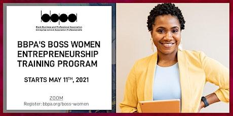 Boss Women Entrepreneurship Training Program 4.0! tickets