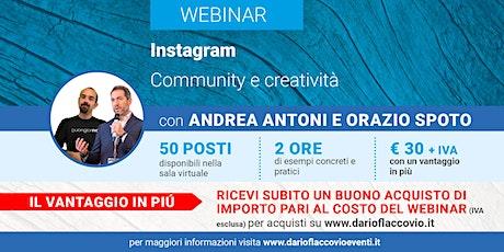 WEBINAR - Instagram: community e creatività biglietti