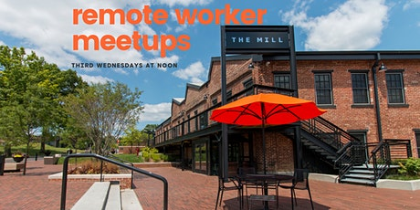 Remote Worker Meetups at The Mill tickets