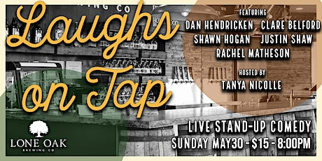 Laughs on Tap - Comedy Night at Lone Oak Brewing Co tickets