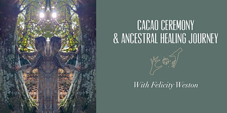 Cacao Ceremony & Ancestral Healing Journey tickets
