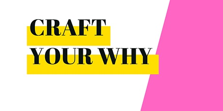 Idea Session: Craft your Why tickets