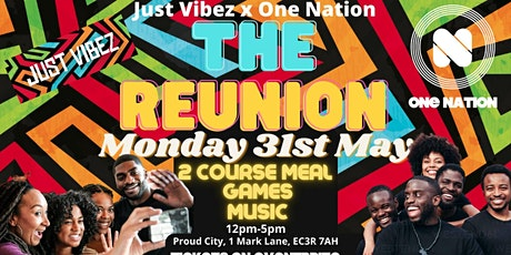 JUST VIBEZ X ONE NATION - THE REUNION BRUNCH tickets