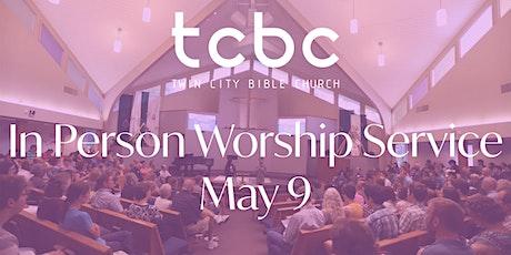Twin City Bible Church 5/9/21 Sunday Service  #tcbc #mytcbc tickets