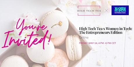 High Tech Tea x Women in Tech: The Entrepreneurs edition tickets