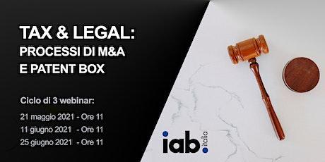Tax & Legal: processi di M&A e Patent Box biglietti