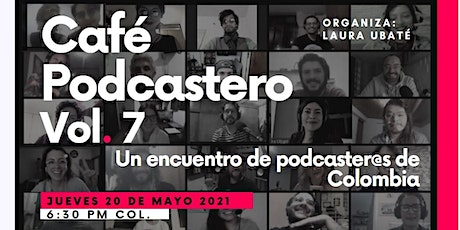 Café Podcastero Vol. 7 entradas